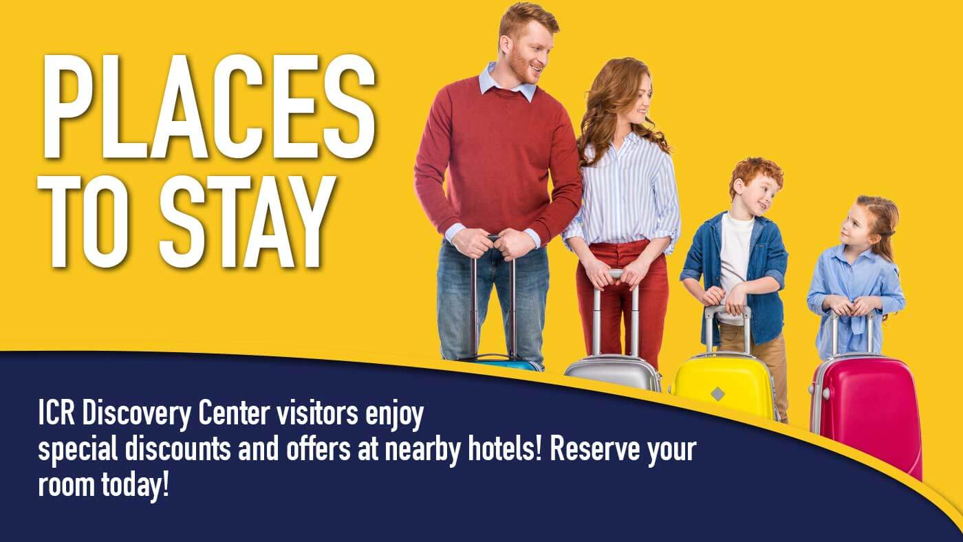 ICR Discovery Center visitors enjoy special discounts and offers at nearby hotels! Reserve your room today!