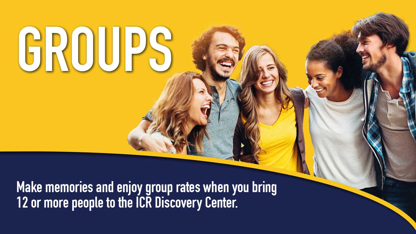 Make memories and enjoy group rates when you bring 12 or more people to the ICR Discovery Center.